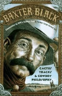 Cactus Tracks & Cowboy Philosophy