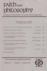 Wittgensteinianism and Religion (Faith and Philosophy: Journal of the Society of Christian Philosophers, Volume 18, No. 4: October 2001).