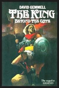 THE KING BEYOND THE GATE - A Drenai Saga Adventure