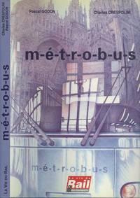 Métrobus : De l'idée à la mise en service
