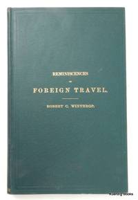 Reminiscences of Foreign Travel. A Fragment of Autobiography