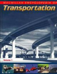 Macmillan Encyclopedia of Transportation (6 Volume Set)