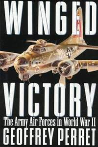 image of Winged Victory : The Army Air Forces in World War II