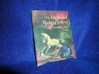 image of The Enchanted Rocking Horse: Christmas Tales