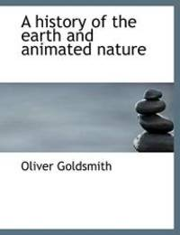 image of A history of the earth and animated nature
