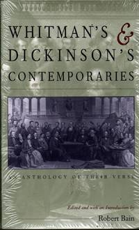 Whitman's & Dickinson's Contemporaries: An Anthology of Their Verse