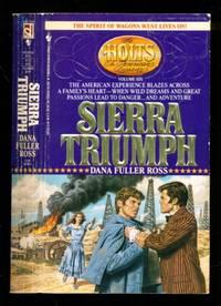 The Holts - An American Dynasty #6 - Sierra Triumph