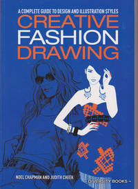 CREATIVE FASHION DRAWING : A Complete Guide to Design and Illustration Styles