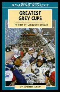 image of GREATEST GREY CUPS - The Best of Canadian Football