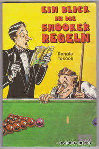 EIN BLICK IN DIE SNOOKER REGELN by  Renate Tekook - Paperback - 1993 - from Diversity Books and Biblio.com