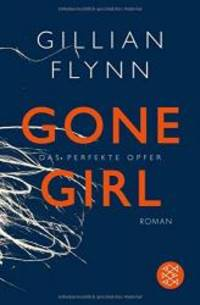 image of Gone Girl - Das perfekte Opfer [ German edition ]