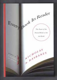 Every Book Its Reader  - 1st Edition/1st Printing