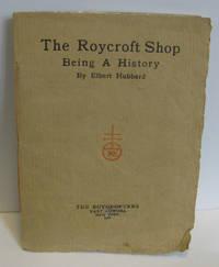 Roycroft Shop  Being a History