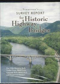 image of Tennessee's Survey Report for Historic Highway Bridges
