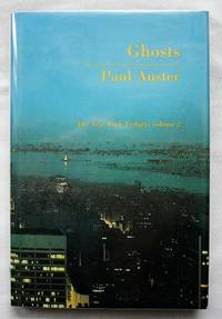 Ghosts: The New York Trilogy Volume 2.