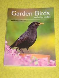 Garden Birds and other wildlife.