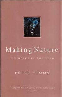 Making Nature Six Walks in the Bush