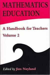 Mathematics Education - A Handbook for Teachers, Volume 2