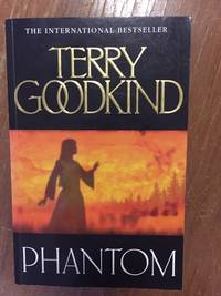 PHANTOM (BOOK 10: SWORD OF TRUTH SERIES) by  Terry Goodkind - Paperback - from Books of Smaug (SKU: 9533)