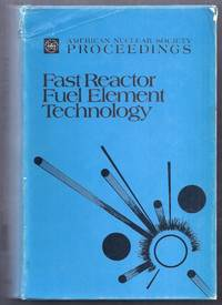 Proceedings of the Conference on Fast Reactor Fuel Element Technology