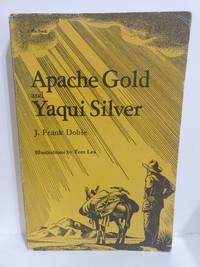 Apache Gold and Yaqui Silver (a Zia Book)