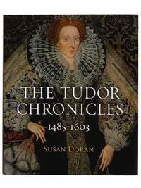 The Tudor Chronicles, 1485-1603