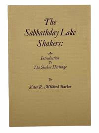 The Sabbathday Lake Shakers: An Introduction to The Shaker Heritage