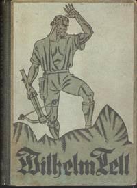 Wilhelm Tell der Jugend erzählt von M. Barack. Mit sechs Tondruckbildern nach Originalzeichnungen von Willy Planck by M. Barack - Hardcover - Erscheinungsjahr geschätzt 1900 - from Judith Books (SKU: biblio419)