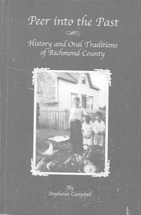 Peer into the Past: history and oral traditions of Richmond County