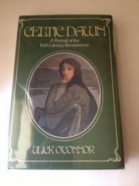 Celtic Dawn  A Portrait of the Irish Literary Renaissance