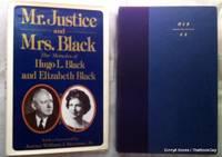 Mr. Justice and Mrs. Black: The Memoirs of Hugo L. Black and Elizabeth Black