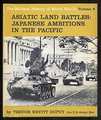 Asiatic Land Battles: Japanese Ambitions in the Pacific