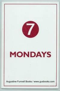 Seven (7) Mondays, Volume Three (3)