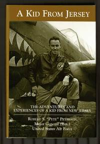 A Kid From Jersey: The Adventures And Experiences Of A Kid From New Jersey