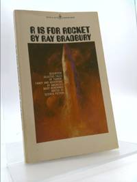 R is for Rocket : Seventeen Selected Tales of Terror  Fancy and Adventure