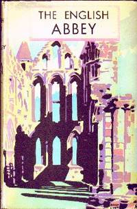 image of The English Abbey.  Its Life And Work In The Middle Ages