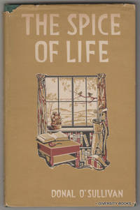 THE SPICE OF LIFE and Other Essays