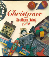 Christmas With Southern Living 1982