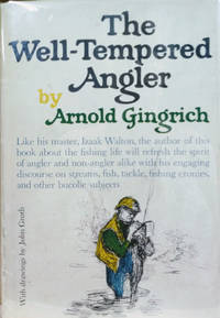 The Well-Tempered Angler