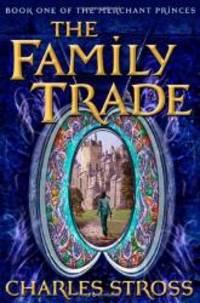 image of The Family Trade (Merchant Princes)