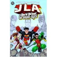 JLA : World Without Grown-Ups