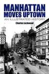 Manhattan Moves Uptown