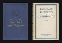 Theories of Surplus Value. Volume IV of Capital. Part I-II [av III] by  Karl (1818-1883) Marx - First Edition - from Antikvariat Bothnia (SKU: 39842)