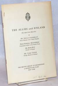 The Allies and Finland; Excerpts from Speeches..