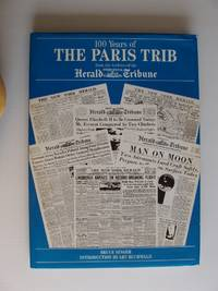 image of 100 Years of The Paris Trib  -  From the Archives of the International Herald Tribune