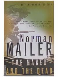 The Naked and the Dead: 50th Anniversary Edition