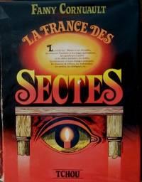 La France des Sectes