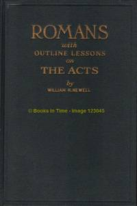 Romans With Outline Lessons on the Acts