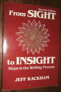 image of From Sight to Insight: Steps in the Writing Process