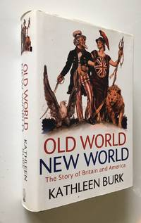 Old World, New World  The Story of Britain and America